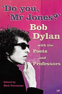 Download Do You, Mr Jones?: Bob Dylan with the Poets and Professors ePub