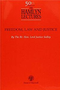 Download Freedom, Law and Justice: 50th Hamlyn Lectures (The Hamlyn Lectures) ePub
