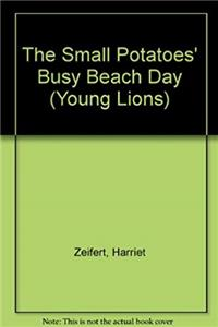 Download The Small Potatoes' Busy Beach Day (Young Lions) ePub