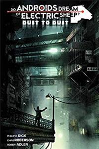 Download Do Androids Dream of Electric Sheep: Dust to Dust Vol 2 ePub