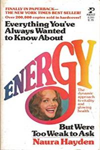 Download Everything You've Always Wanted to Know About Energy, But Were Too Weak To Ask ePub