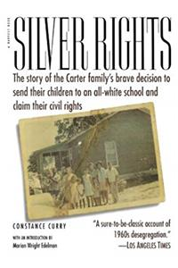 Download Silver Rights: The story of the Carter family's brave decision to send their children to an all-white school and claim their civil rights ePub