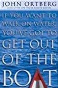 Download If You Want to Walk on Water, You've Got to Get Out of the Boat ePub