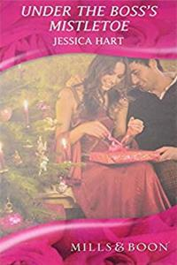 Download Under the Boss's Mistletoe (Mills  Boon Hardback Romance) ePub