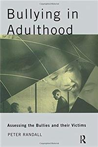 Download Bullying in Adulthood: Assessing the Bullies and their Victims ePub